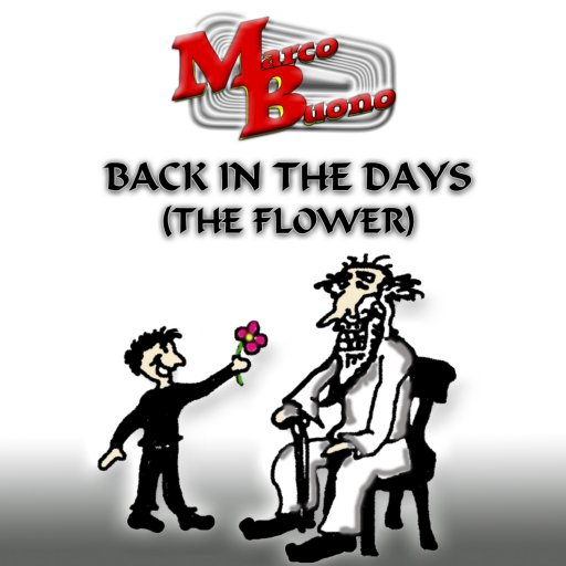 Back In The Days (The Flower)