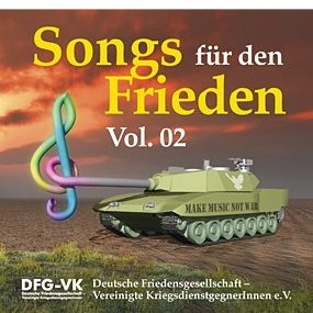 Songs fuer den Frieden Vol.02